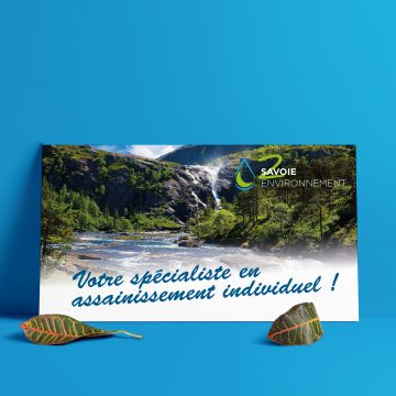 Réalisation et impression de 10 panneaux pour la promotion de la société 2 Savoie Environnement. Panneaux FOREX pour une communication sur les salons.